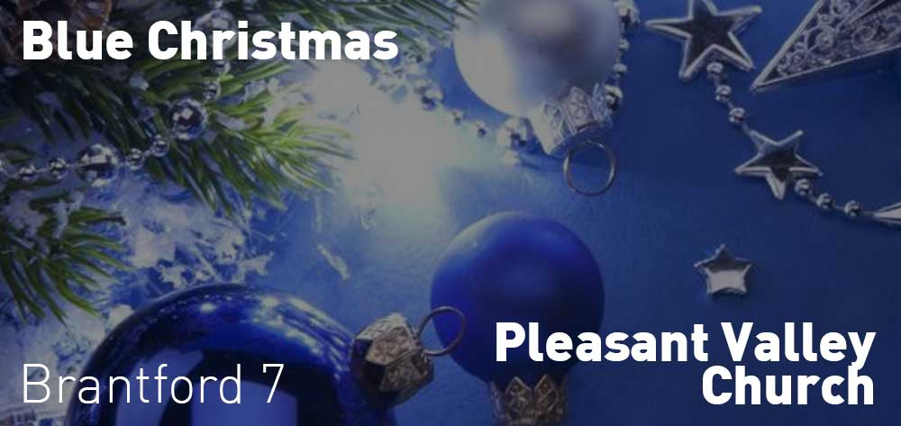 Blue Christmas | Pleasant Valley Church | Saturday, December 22, 2018 | 7pm