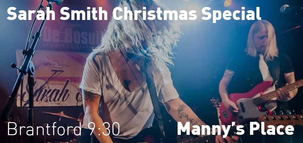 Sarah Smith Christmas Special | Manny's Place | Saturday, December 22, 2018 | 9:30pm