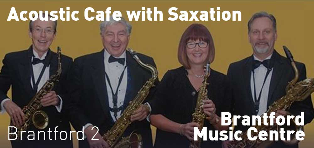 Acoustic Cafe with Saxation | Brantford Music Centre | Saturday, December 22, 2018 | 2pm