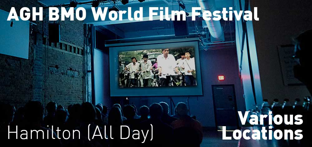 AGH BMO World Film Festival | October 11 - 21, 2018