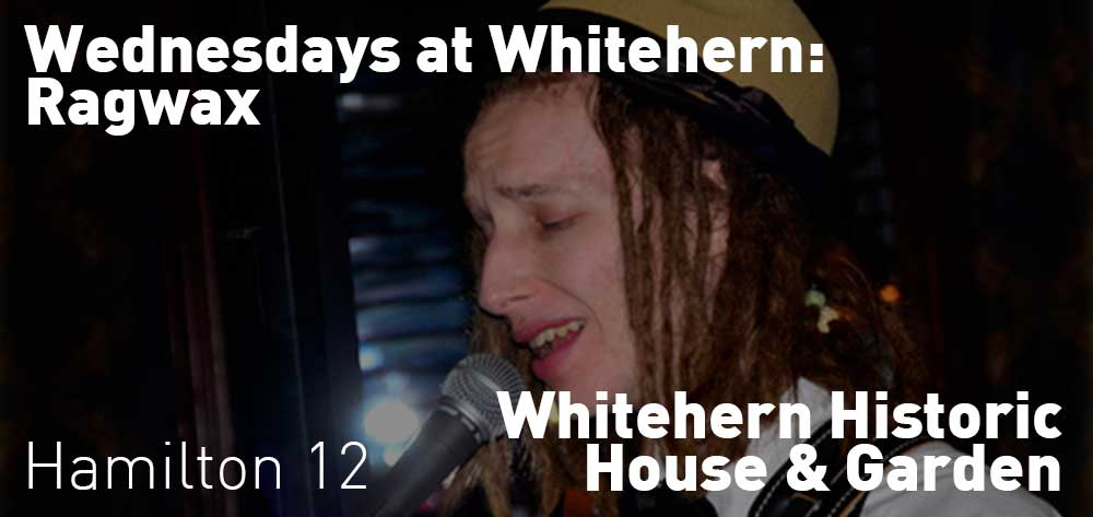 Wednesdays at Whitehern: Ragwax | 41 Jackson Street West | Wednesday, August 22, 2018 | 12pm