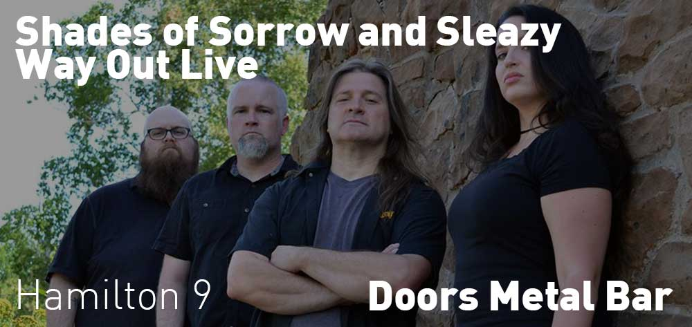 Shades of Sorrow and Sleazy Way Out Live | Doors Metal Bar | Wednesday, August 22, 2018 | 9pm