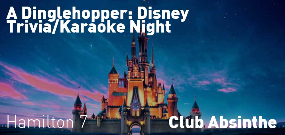 A Dinglehopper: Disney Trivia/Karaoke Night | Club Absinthe | Thursday, August 23, 2018 | 7pm