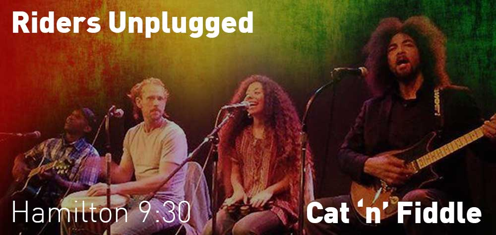 Riders Unplugged | Cat 'n' Fiddle | Thursday, August 23, 2018 | 9:30pm