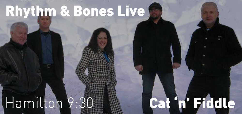 Rhythm & Bones | Cat 'n' Fiddle | Friday, August 24, 2018 | 9:30pm