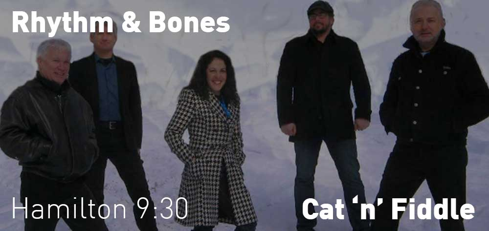 Rhythm & Bones | Cat 'n' Fiddle | Friday, December 21, 2018 | 9:30pm