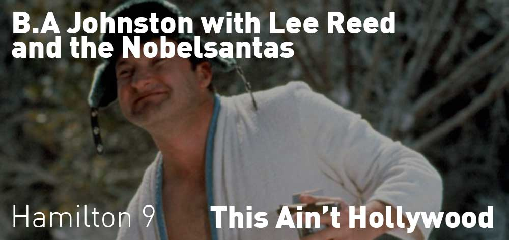 BA JOHNSTON with LEE REED and THE NOBLESANTAS | This Ain't Hollywood | Saturday, December 22, 2018 | 9pm