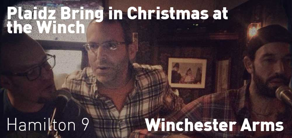 Plaidz Bring in Christmas at the Winch | Saturday, December 22, 2018 | 9pm
