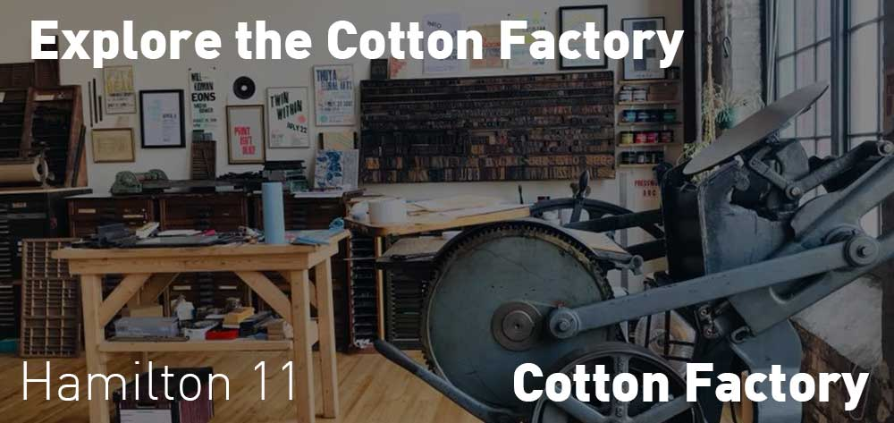 Explore the Cotton Factory | Cotton Factory | Third Saturday of Each Month | 11am