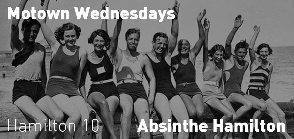 Motown Wednesdays | Absinthe Hamilton | 10pm