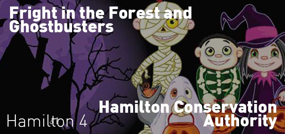 Fright in the Forest and Ghostbusters | Hamilton Conservation Authority | Saturday, October 20, 2018 | 4pm