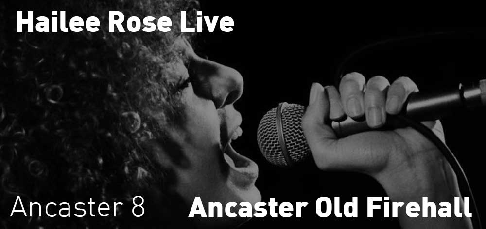 Hailee Rose | Ancaster Old Firehall | Saturday, October 20, 2018 | 8pm