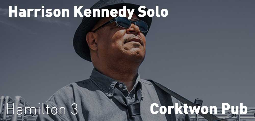 Harrison Kennedy Solo | Corktown Pub | Saturday, October 20, 2018 | 3pm
