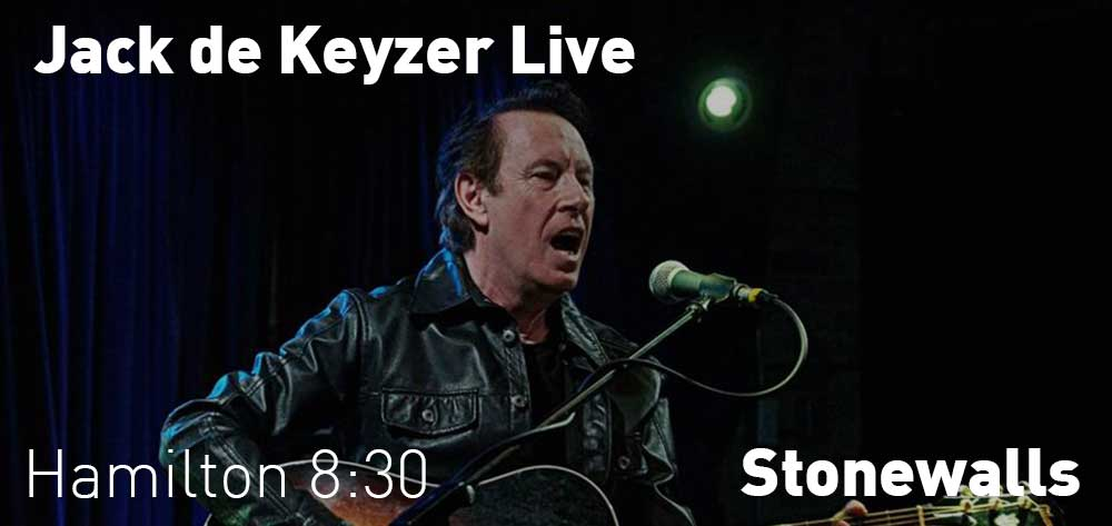 Jack de Keyzer Stonewalls | Saturday, October 20, 2018 | 8:30pm