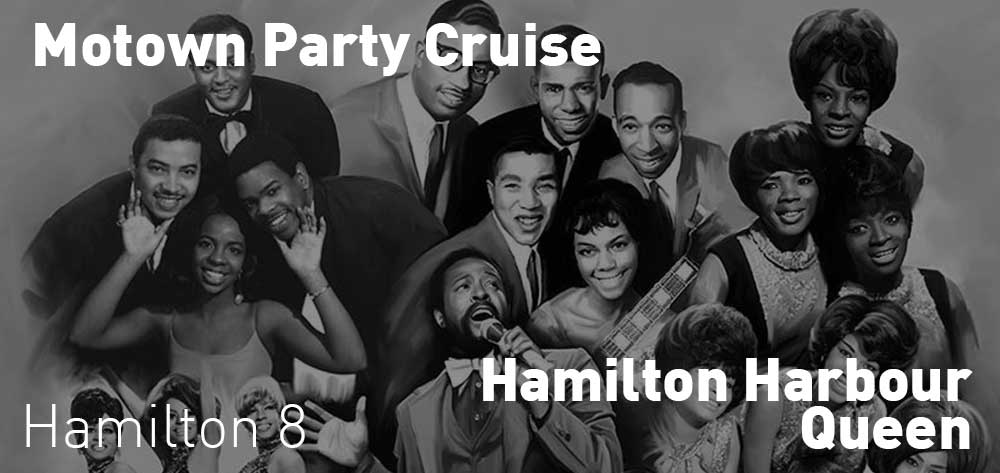 Motown Party Cruise | Hamilton Harbour Queen | Saturday, October 20, 2018 | 8pm