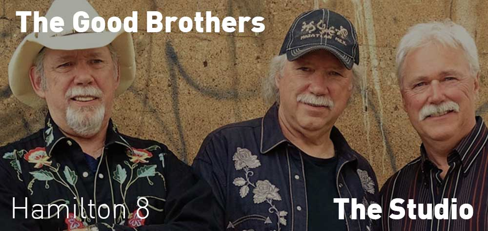 The Good Brothers | The Studio | Saturday, October 20, 2018 | 8pm