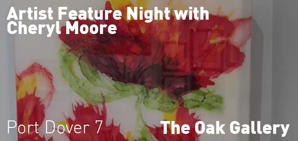 Artist Feature Night with Cheryl Moore | The Oak Gallery | Friday, August 24, 2018 | 7pm