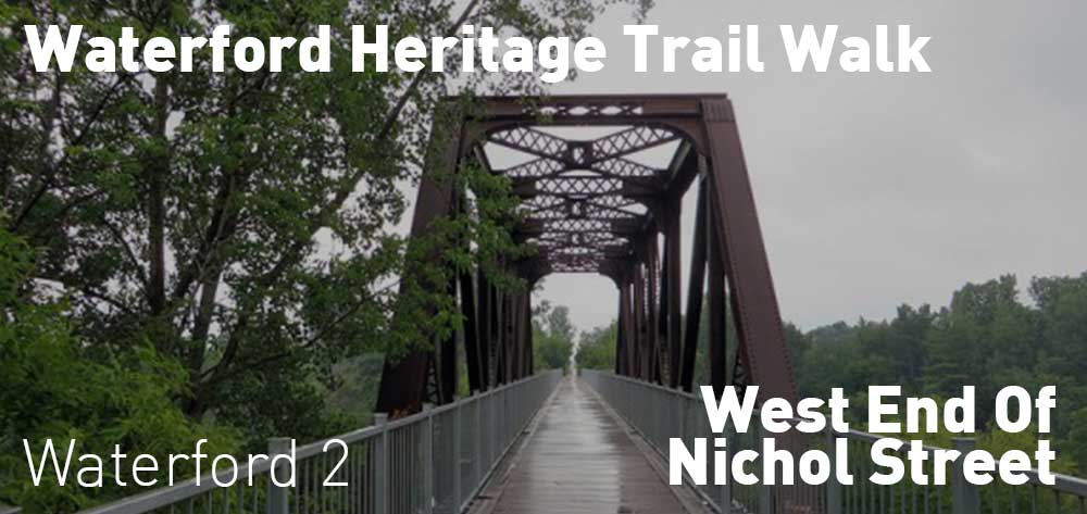 Waterford Heritage Trail Walk | West end of Nichol Street | Sunday, October 21, 2018 | 2pm