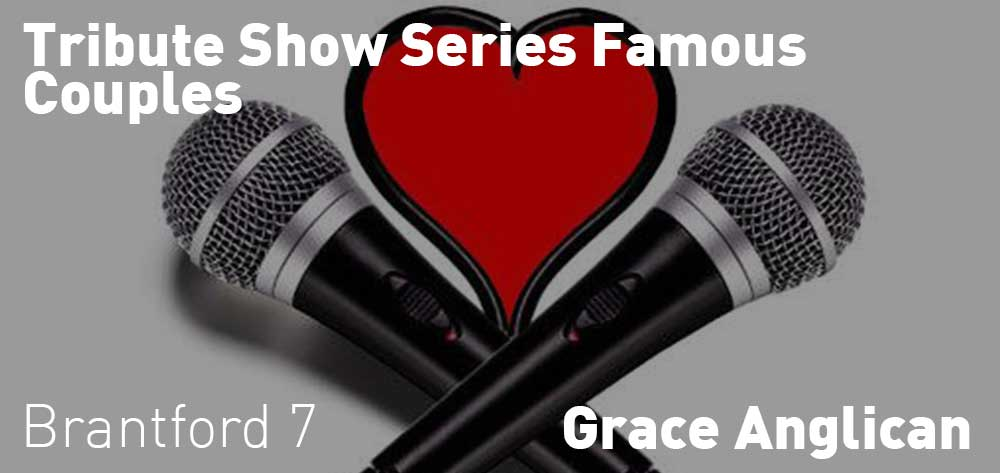Tribute Show Series Famous Couples | Grace ANglican | Friday, February 22, 2019 | 7pm