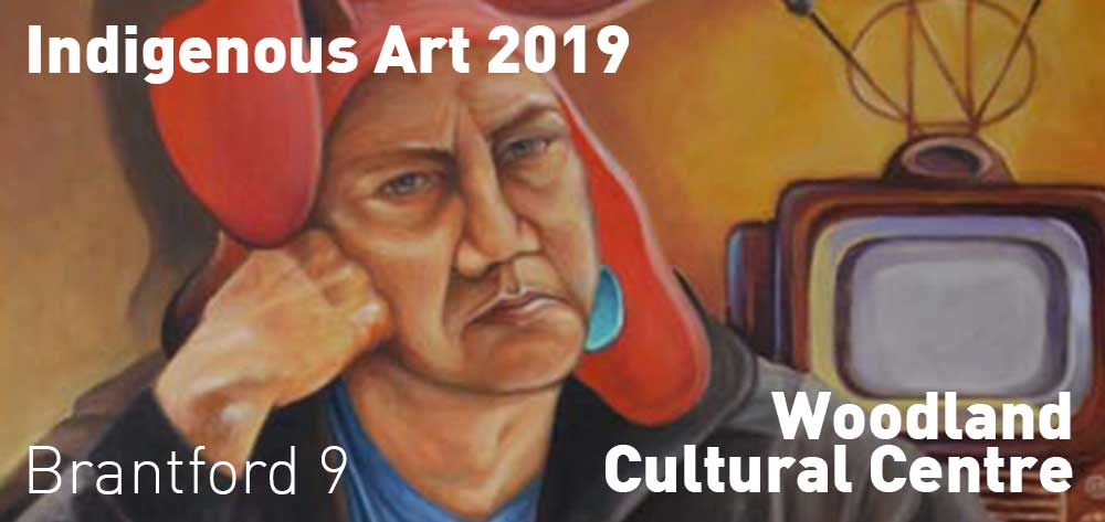 45th Annual Indigenous Art | Woodland Cultural Centre | May 25, 2019 - July 27, 2019