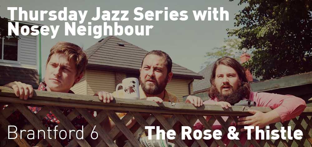 Thursday Jazz Series with Nosey Neighbour | The Rose & Thistle | Every Thursday at 6pm