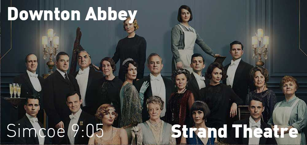 Downton Abbey will be showing at the Strand Theatre from Friday, September 20 to Thursday, September 26, 2019