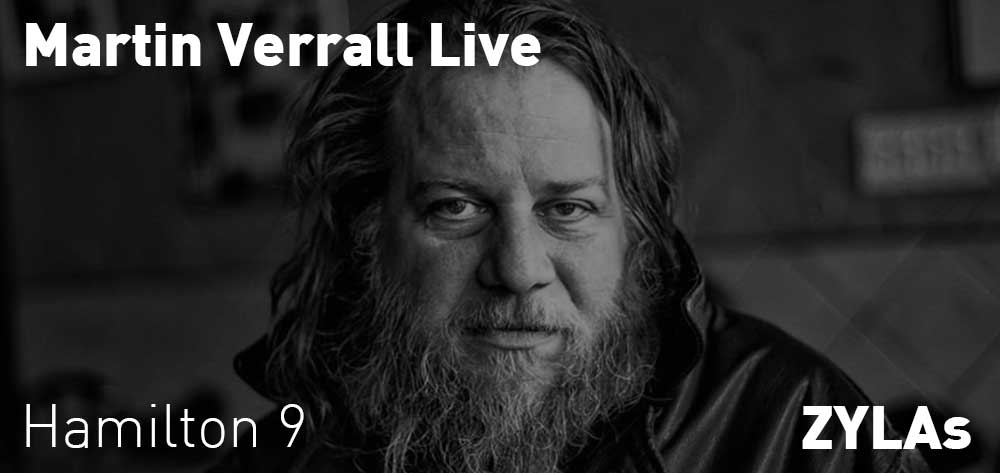 Martin Verrall Live | ZYLAs | Saturday, August 24, 2019 | 9pm