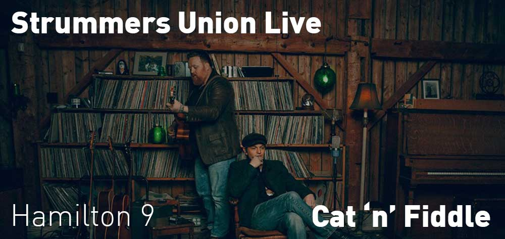 Strummers Union | Cat 'n' Fiddle | Sunday, August 25, 2019 | 9pm