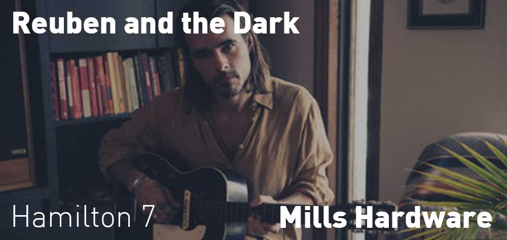Reuben and the Dark | Mills Hardware | Thursday, February 21, 2019 | 7pm