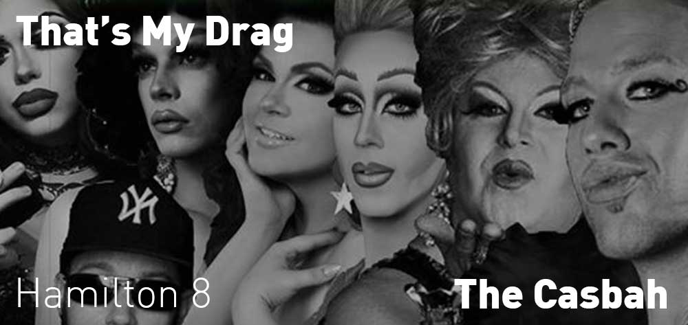 That's My Drag | The Casbah | Thursday, February 21, 2019 |8pm