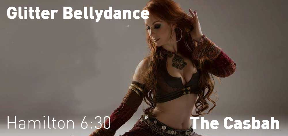 Glitter Bellydance | The Casbah Lounge | Saturday, July 20, 2019 | 6:30pm