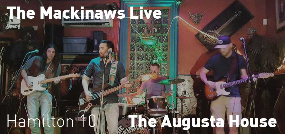 The Mackinaws | The Augusta House | Saturday, July 20, 2019 | 10pm