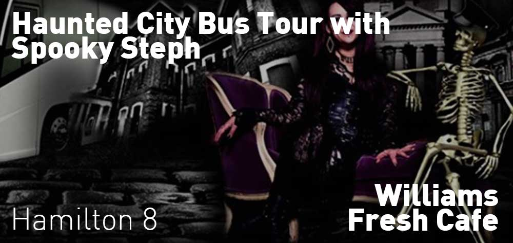 Haunted City BUS Tour with Spooky Steph  | Williams Fresh Cafe | Saturday, July 20, 2019 | 8pm