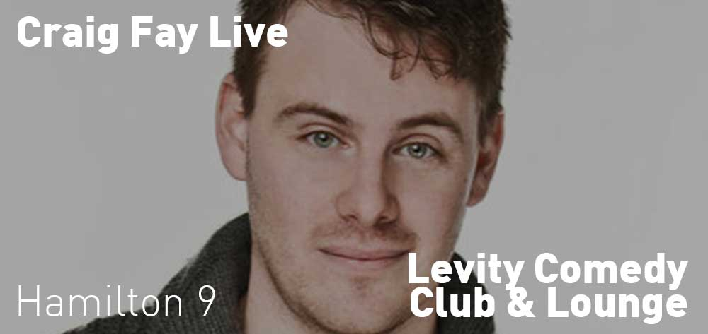 Craig Fay | Levity COmedy Club & Lounge | October 18 & 19, 2019