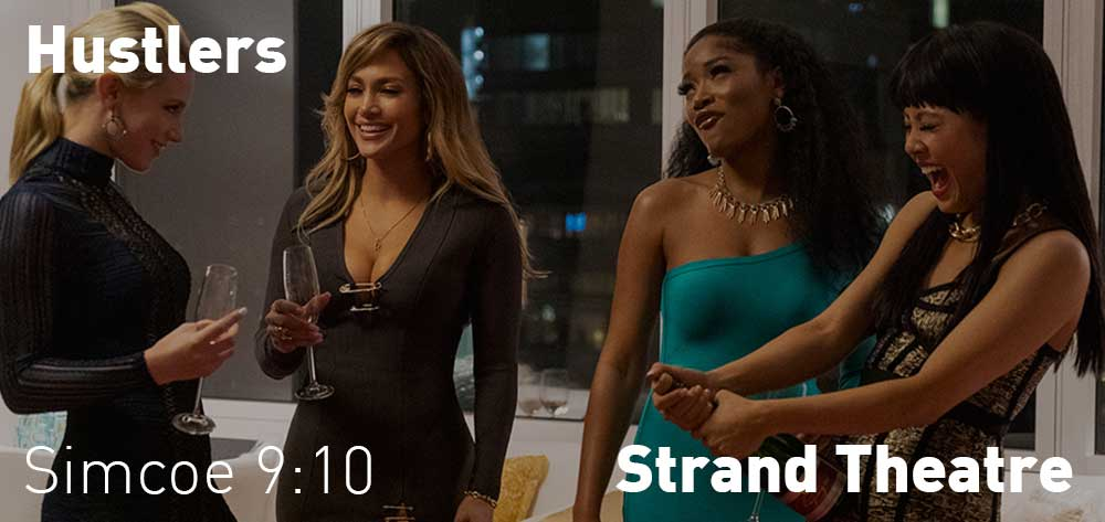 Hustlers will be showing at The Strand Theatre from Friday, September 20, 2019 to Thursday, September 26, 2019