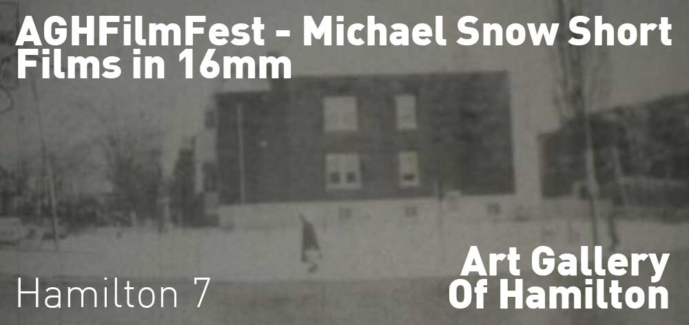 Michael Snow Short Films in 16mm | #AGHFilm | Wednesday, October 24, 2019 | 7pm