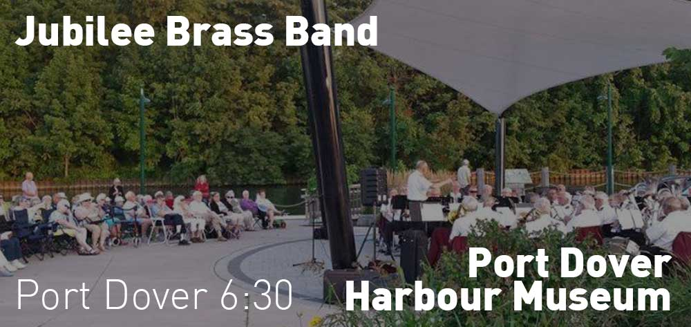 Jubilee Brass Band | Port Dover Harbour Museum | Saturday, July 20, 2019 | 6:30pm