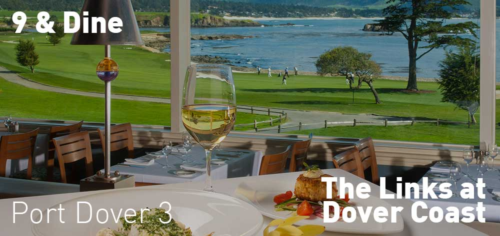 9 & Dine | Fridays at The Links at Dover Coast | Time is 3pm