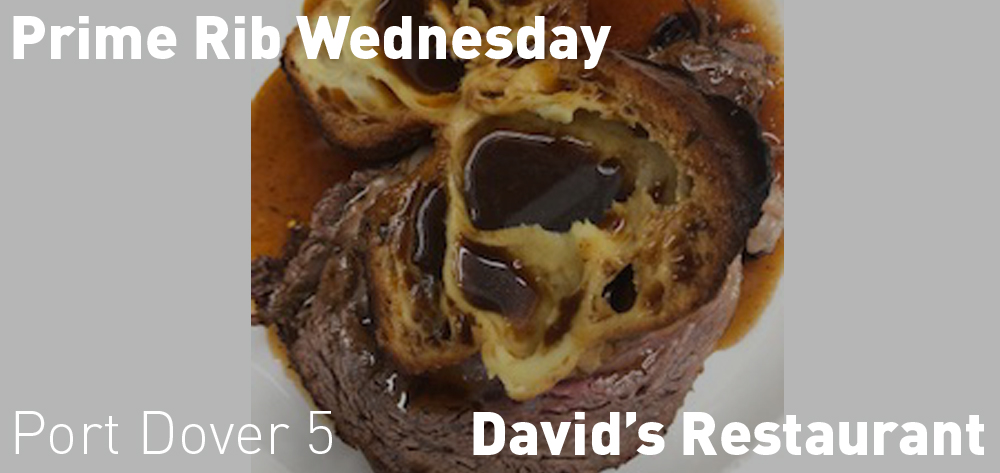 Wednesday Night is Prime Rib Dinner Night at David's - $38 @ 5pm