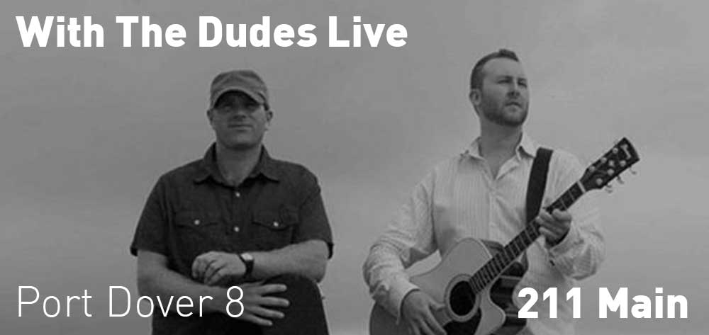 With The Dudes | 211 Main | Friday, September 20, 2019 | 8pm