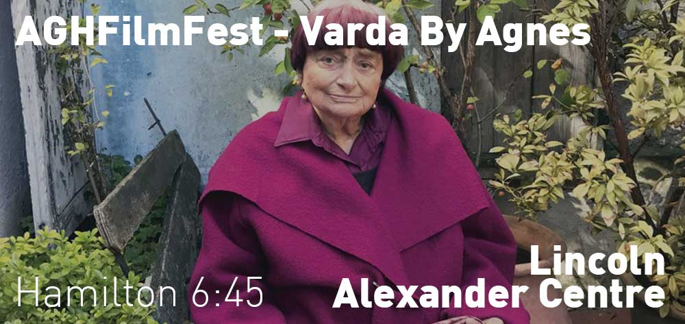Varda By Agnes | #AGHFilmFest | Lincoln Alexander Centre | Saturday, October 19, 2019 | 6:45pm
