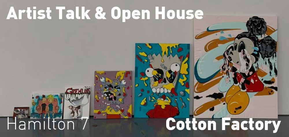Artist Talk & Open House | Cotton Factory | Wednesday, February 26, 2020 | 7pm
