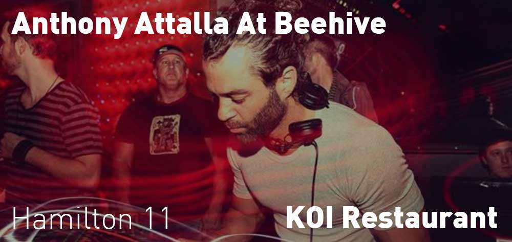 Anthony Attalla At Beehive | KOI Restaurant | Saturday, February 29, 2020 | 11pm