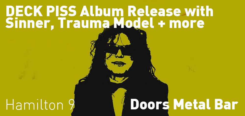 DECK PISS Album Release with Sinner, Trauma Model and more | Doors Metal Bar | Saturday, February 29, 2020 | 9pm