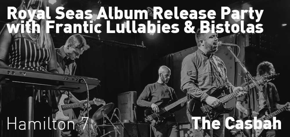 Royal Seas Album Release Party with Frantic Lullabies & Bistolas | The Casbah | Saturday, February 29, 2020 | 7pm