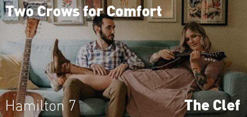 Two Crows for Comfort | The Clef | Thursday, February 27, 2020 | 7pm