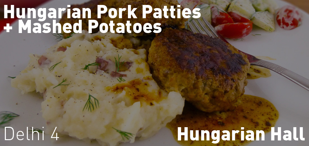 Hungarian Hall Has Hungarian Pork Patties & Mashed Potatoes with a Side Dish of Cabbage Rolls!