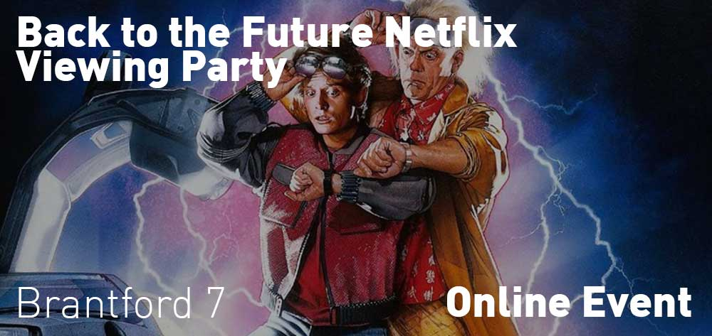 Back to the Future Netflix Viewing Party | Online Event | Thursday, july 16, 2020 | 7pm