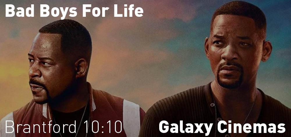 Bad Boys for Life is on at the Brantford Galaxy Cinema at various times until Thursday January 23rd!