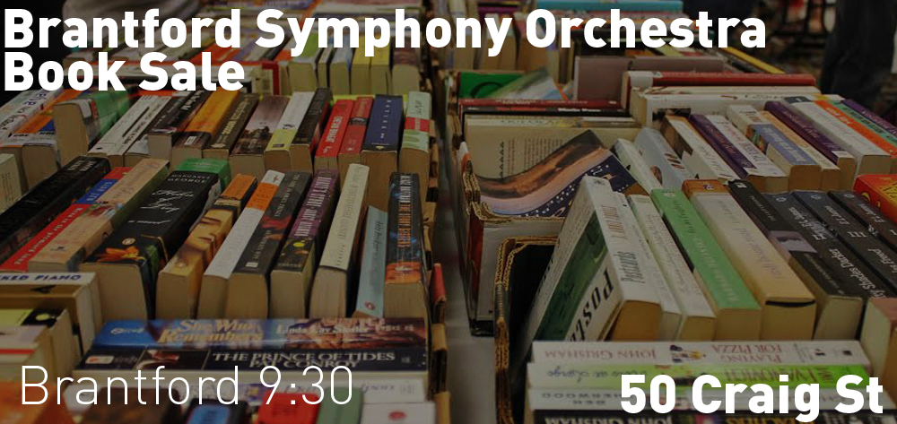 The Brantford Symphony Orchestra is having its book sale at 50 Craig St from Wednesday April 24th - 27th.